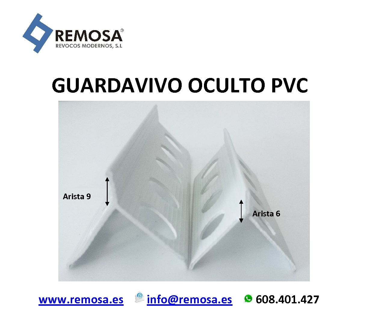 GUARDAVIVO ARISTA PVC
